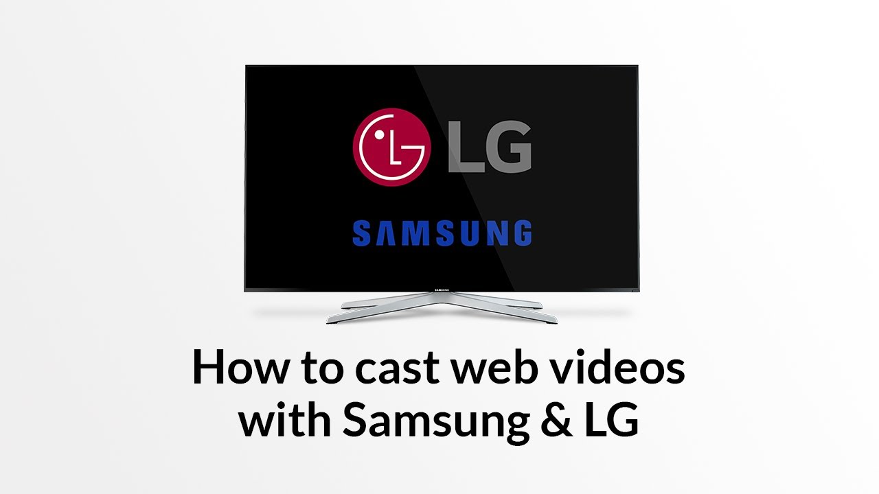 How to Stream Web Videos & Live TV to a Samsung Smart TV