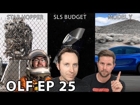 Ep 25 - Will Starhopper Hop? Is SLS Done? And Tesla Model Y Reveal