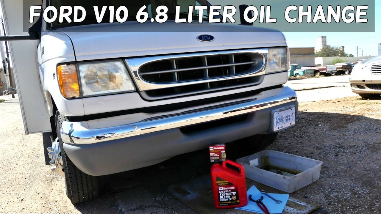 FORD v10 6 8 e350 e450 f350 OIL CHANGE