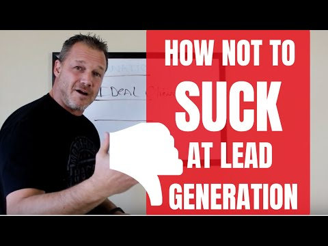 How To Not Suck At Lead Generation