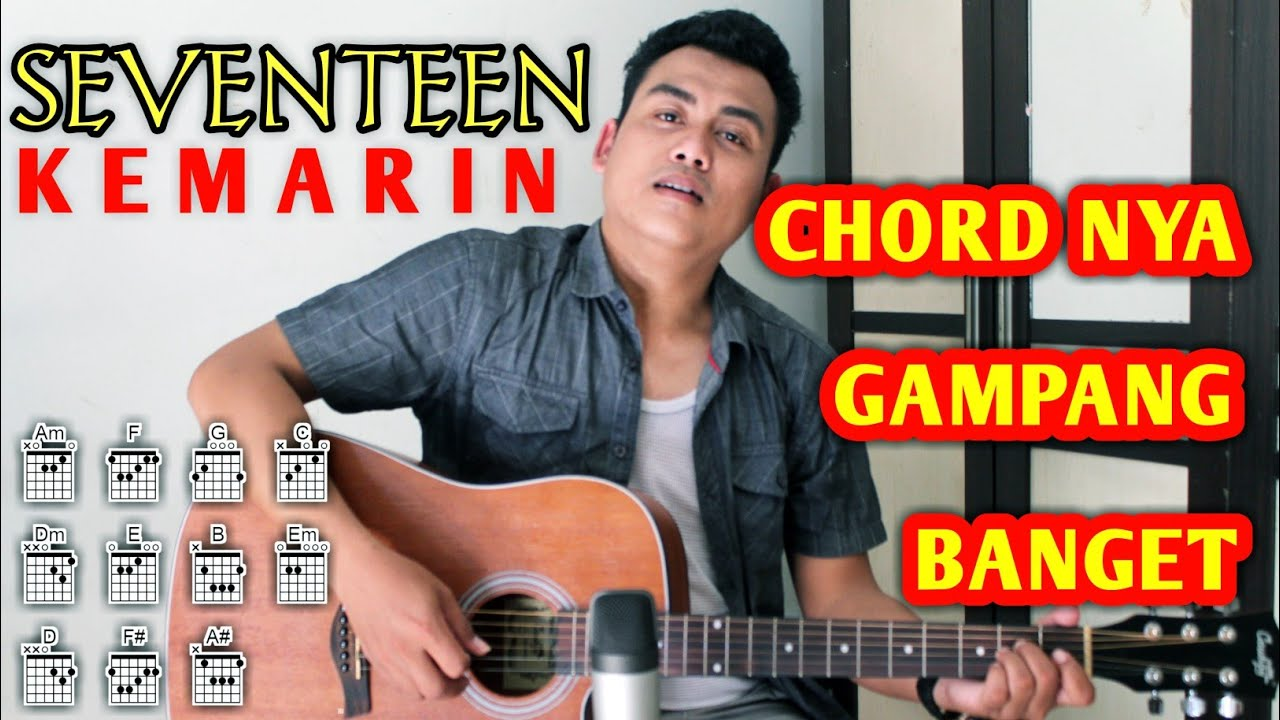 Kunci Gitar Seventeen Kemarin Chord Gampang Chords Chordify