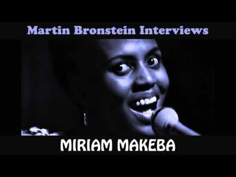 Martin Bronstein  Interviews MIRIAM MAKEBA