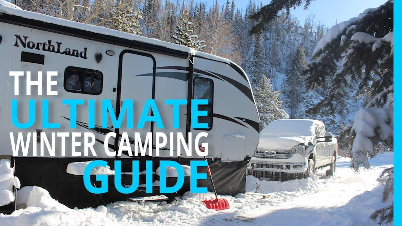 WINTER RV CAMPING THE ULTIMATE HOW TO GUIDE