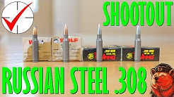 Russian Steel .308 Shootout - Wolf vs Tula