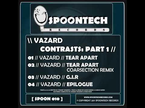 Vazard - Tear Apart [SPOON 010]