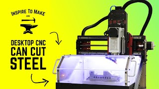 Cheapest Desktop CNC That can cut Steel