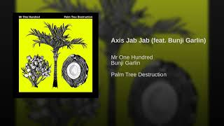Axis Jab Jab (feat. Bunji Garlin)