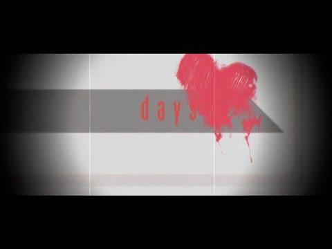 【MV】 days【オリジナル】