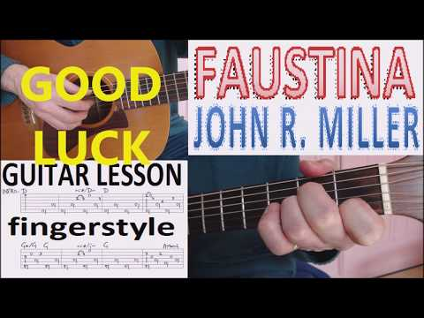 FAUSTINA - JOHN R  MILLER fingerstyle GUITAR LESSON