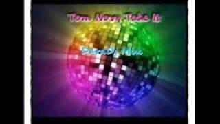 Скачать Tom Novy Take It DaraDj Mix