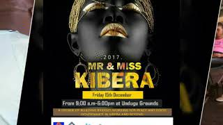 MR AND MS KIBERA 2017 100% exciting  journey