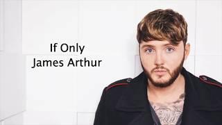 If Only James Arthur Lyrics.mp3