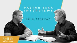 Ep.017 | Jack Hibbs & Amir Tsarfati: A Global Perspective Of The Church's Re-opening |Real Life Talk
