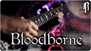 Bloodborne: Gehrman, The First Hunter || Metal Cover by Rich...
