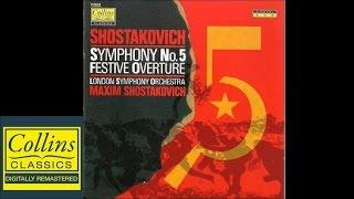 (FULL ALBUM) Shostakovich -Symphony No.5 Festive Overture - Maxim S. - London Symphony Orchestra