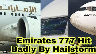 Emirates Boeing 777 Hit By Hailstorm | Indian Aviation Jobs