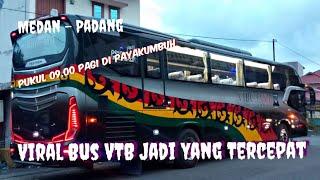 BUS NPM MEDAN - PADANG JADI TE…