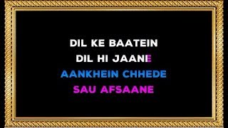 Dil Ki Baatein Dil Hi Jaane Karaoke With Female Voice