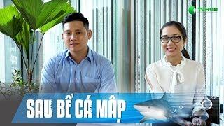 """Hoa Nắng """"Sau Bể Cá Mập"""" & DD Thành Công 10 Tỷ Của Shark Louis Nguyễn   Sau Bể Cá Mập   Mùa 2"""