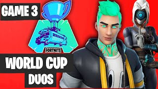 Fortnite World Cup DUO Game 3 Highlights [Fortnite World Cup Highlights]