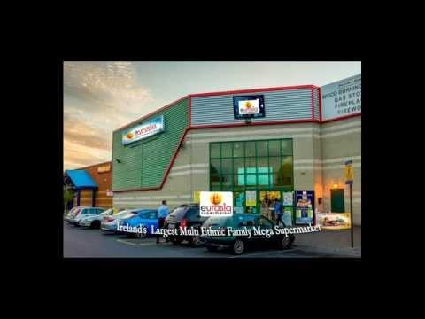 Eurasia Supermarket - Ireland's Largest Multi-ethnic Supermarket, Dublin, Best Retail Store - Dublin
