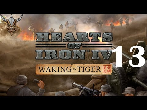 Preview Hearts of Iron IV | Waking the Tiger | Nationalist China | 13