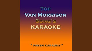Caravan - Karaoke in the Style of Van Morrison