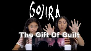 Two Girls react to Gojira - The Gift Of Guilt (Live at Brixton Academy, London)