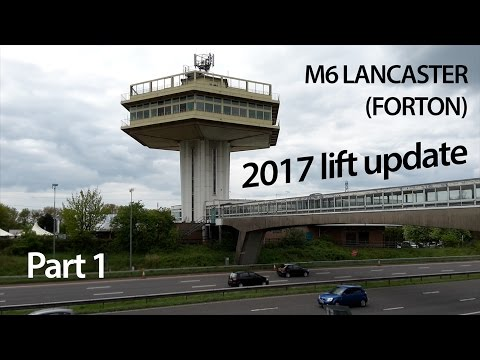 M6 motorway services - old lift update Apr2017 (Lancaster Forton)