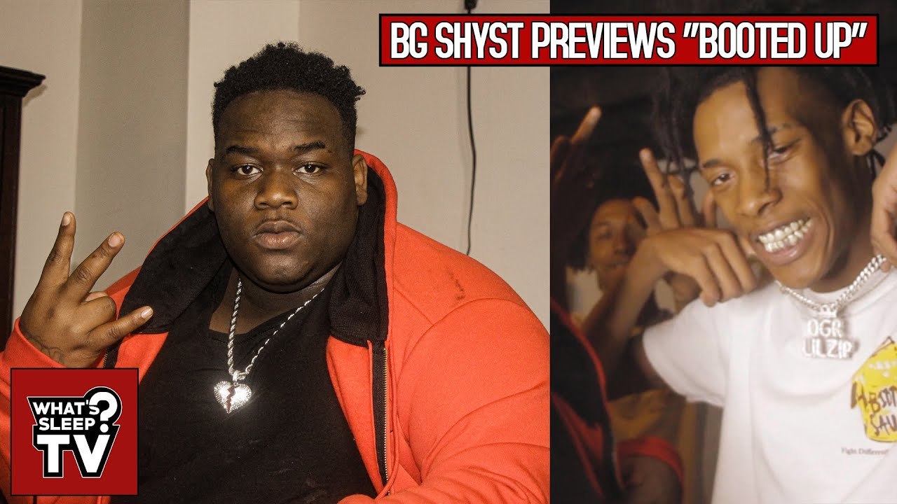 "BG Shyst Previews 'Booted Up' ""I Dropped Out Of School, Jumped In These Streets, Then Copped A Tool"""
