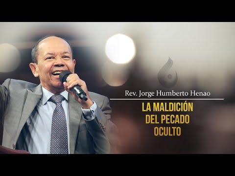 Rev. Humberto Henao | La maldición del pecado oculto
