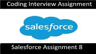 Salesforce Assignment 8 (8/8)