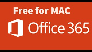Free Office 365 for MAC | Word…