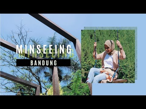 ☁️ Places To Go In Bandung! | MINSEEING: BANDUNG ☁️