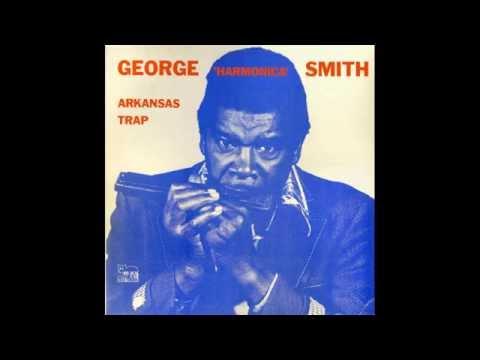 George Harmonica Smith - Arkansas Trap ( Full Album Vinyl ) 1970