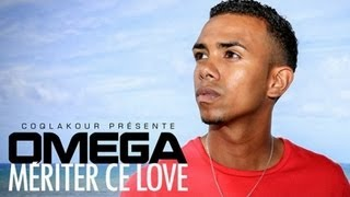 Download OMEGA - MERITER CE LOVE [COQLAKOUR.COM] MP3 song and Music Video