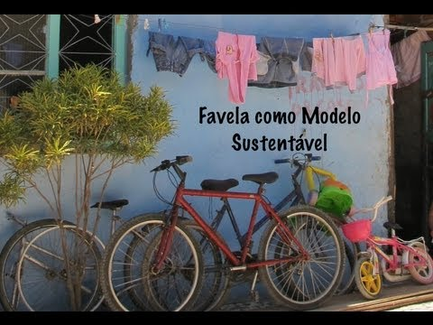 Favela como Modelo Sustentável | Favela as a Sustainable Mo