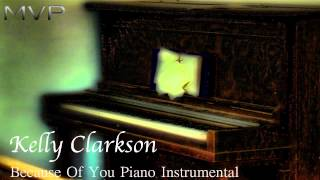 Kelly Clarkson - Because Of You Piano Instrumental + Download