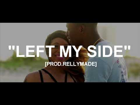 """[FREE] """"Left My Side"""" Yung Bleu x YFN Lucci x Lil Durk Type Beat (Prod.By RellyMade)"""