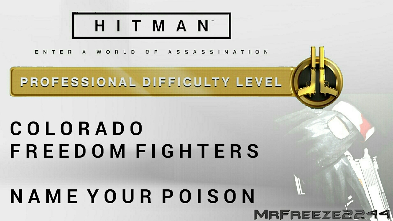 Hitman Colorado Name Your Poison Professional Difficulty Youtube