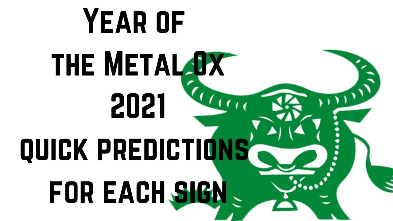 2021 Year Of The Metal Ox Simplicity And Rebuilding Quick Predictions For Each Sign Youtube Predictions Ox Tarot Reading