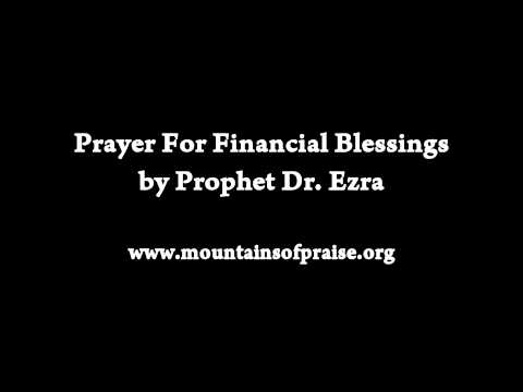 Prayer for Financial Blessing by Prophet Dr. Ezra