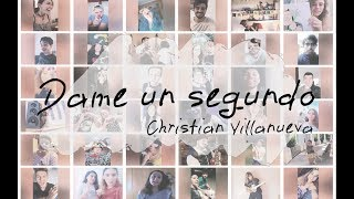 DAME UN SEGUNDO (LYRIC VIDEO) - CHRISTIAN VILLANUEVA