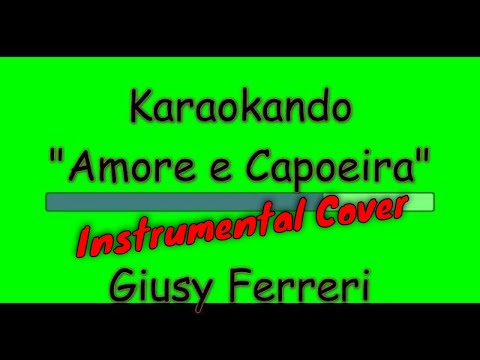 Karaoke Tormentone - Amore e Capoeira - Takagi & Ketra - Giusy Ferreri - Sean Kingston Testo