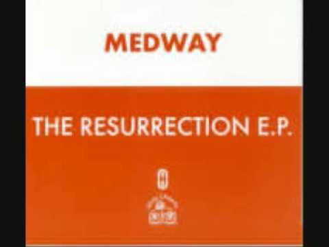 Medway - Resurrection E.P.