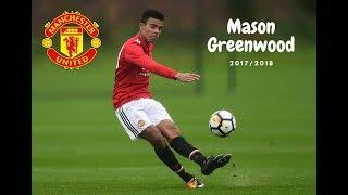 Mason Greenwood (Manchester United) 2017/2018 Individual Highlights