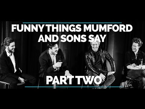 Funny Things Mumford and Sons Say (Part 2)