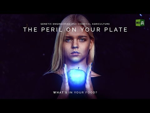 The Peril on your Plate: GMO foods & dangerous chemicals go hand-in-hand (Trailer) Premiere 05/23