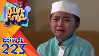 Sedih! Tangisan Ismail Melihat Kebersamaan Anak Dan Orangtuanya - Kun Anta Eps 223
