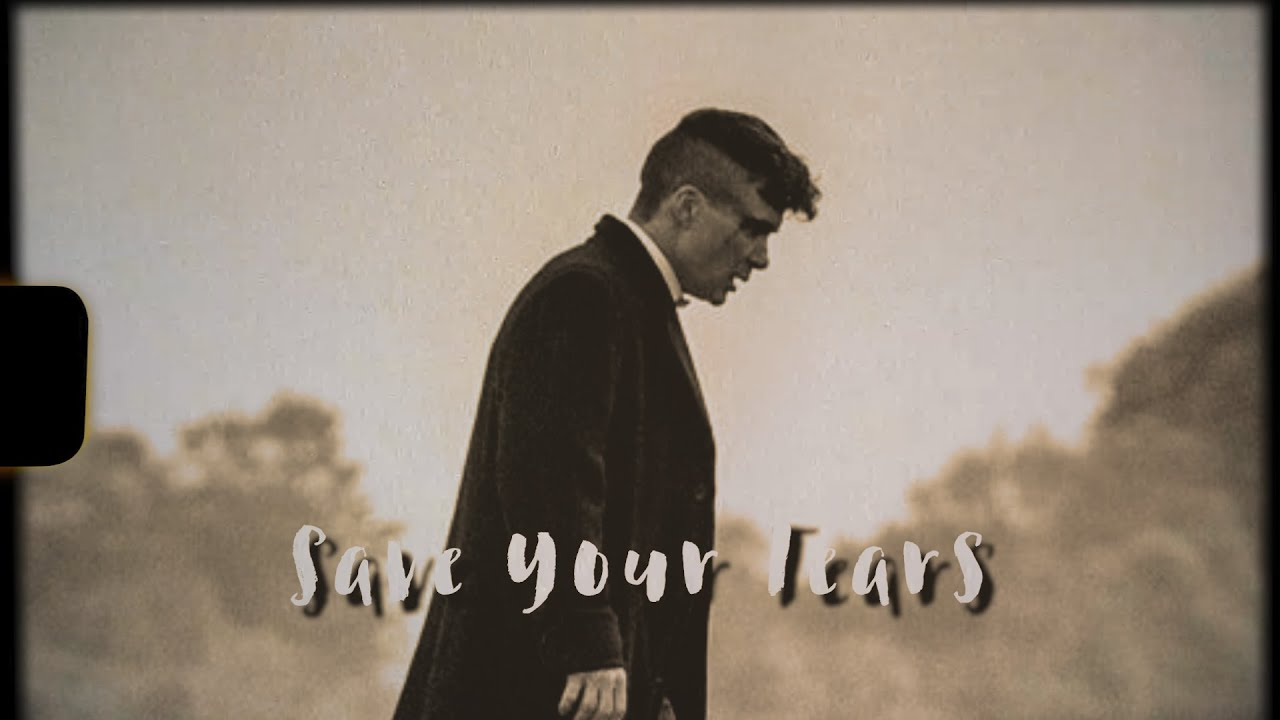 [Vietsub+Lyrics] Save Your Tears - The Weeknd